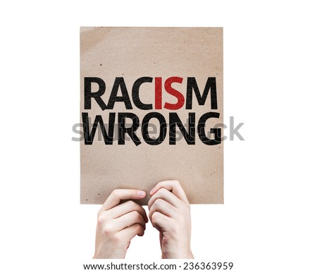 Racism Wrong card isolated on white background - stock photo