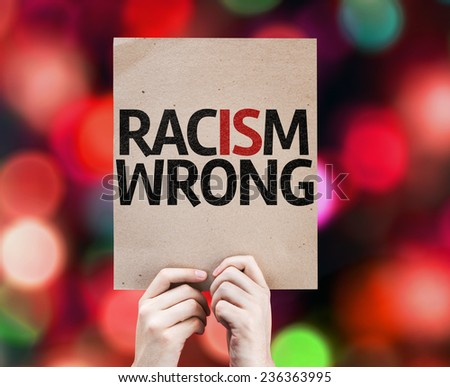 Racism Wrong card with colorful background with defocused lights - stock photo