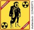 Radiation suit - sign radiation. Danger. - stock vector