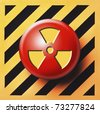 Radioactive button on yellow and black background - stock vector