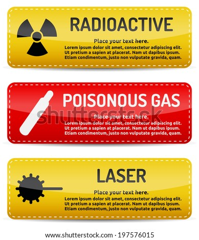 Radioactive, Poisonous Gas, Laser - Danger, hazard sign on warning banner with light gradient reflection and shadow on white background - stock photo