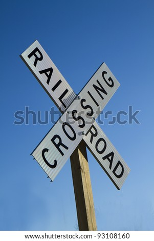 RAILROAD CROSSING SIGN ON POST