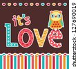 Raster love card or poster design with cute owl and vintage typography. It's Love. Great for Valentine's Day, engagement, wedding, anniversary, poster, social media, web banner. - stock vector