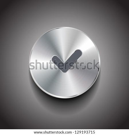 Raster tick brushed metal button - stock photo