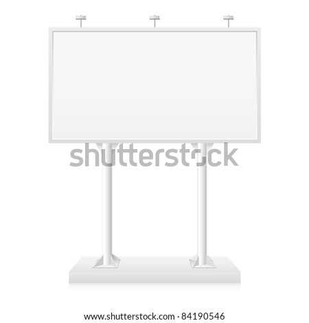 Raster version. Billboard with place for your text. Illustration on white background