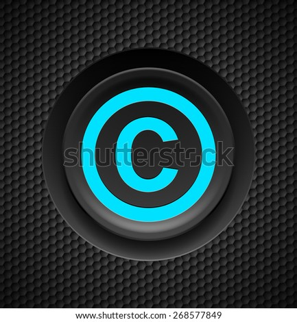 Raster version. Blue button copyright symbol on a black textured background  - stock photo