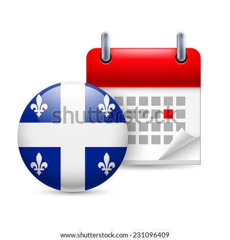Raster version. Calendar and round flag icon. National holiday in Quebec  - stock photo