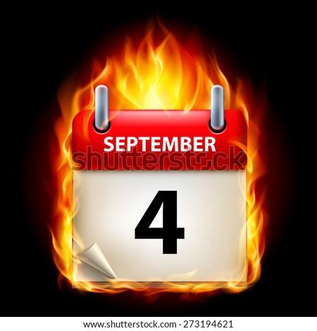 Raster version. Fourth September in Calendar. Burning Icon on black background  - stock photo