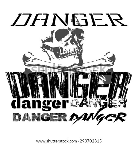 Raster version of a danger sign with different fonts picture on a T-shirt, black and white - stock photo