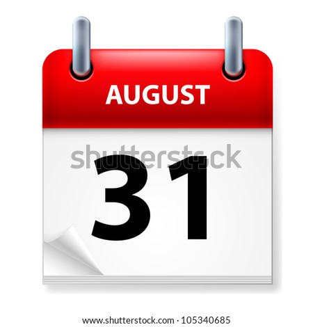 Raster version. Thirty-first August in Calendar icon on white background - stock photo