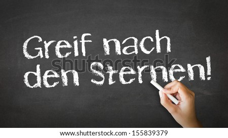 Reach for the stars (In German) - stock photo