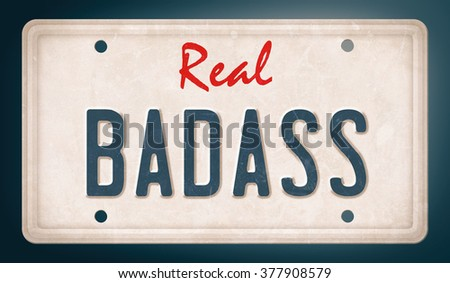 Real badass spelled on license plate, vintage effect - stock photo