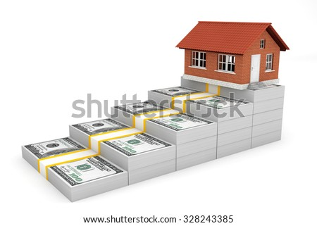 Real Estate Business Concept. House over Money Stack on a white background