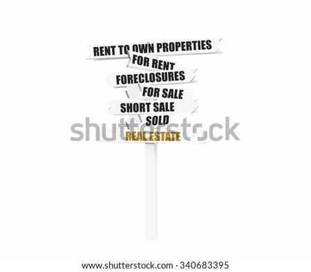 Real Estate Directional Arrow Sign (Rent to Own, For Rent, Foreclosures, For Sale, Short Sale,Sold) isolated on white - stock photo