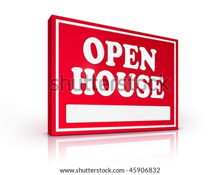 Real Estate Sign ? Open House on white background. 2D artwork. Computer Design. - stock photo
