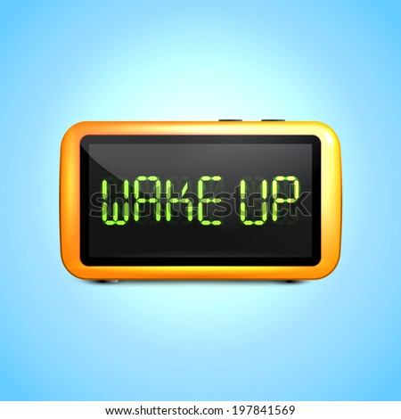 Realistic digital alarm clock with lcd display wake up concept text  illustration - stock photo