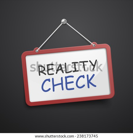 reality check hanging sign isolated on black wall  - stock photo