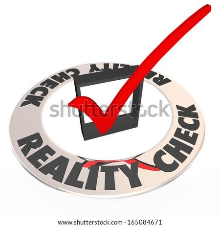 Reality Check Words Checkmark Box Realistic Potential - stock photo