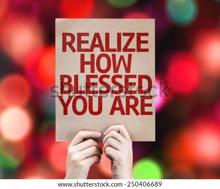 Realize How Blessed You Are card with colorful background with defocused lights - stock photo
