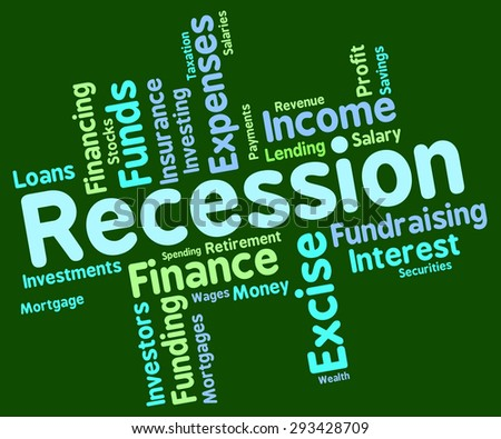 Recession Word Showing Financial Crisis And Words