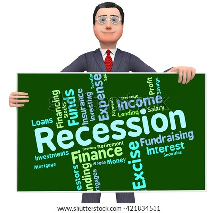 Recession Word Showing Financial Crisis And Words  - stock photo