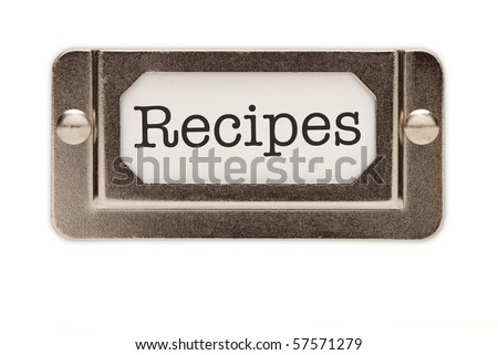 Recipes File Drawer Label Isolated on a White Background. - stock photo