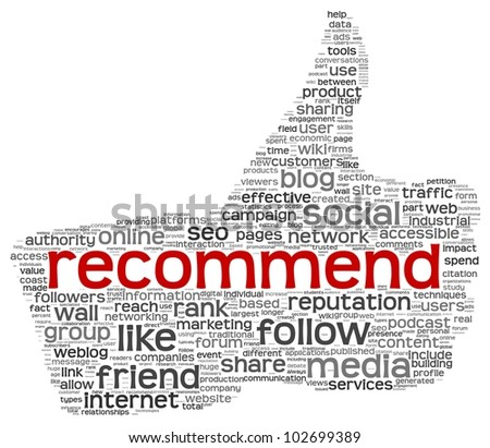 Recommend concept as social media symbol in tag cloud of thumb up shape. Isolated on white background - stock photo