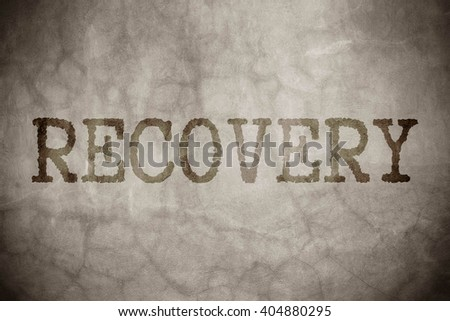 Recovery Concept - stock photo