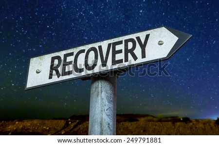 Recovery sign with a beautiful night background - stock photo