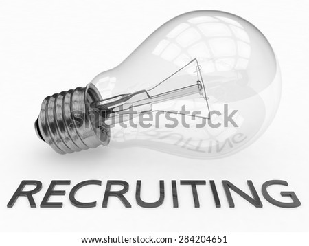 Recruiting - lightbulb on white background with text under it. 3d render illustration. - stock photo