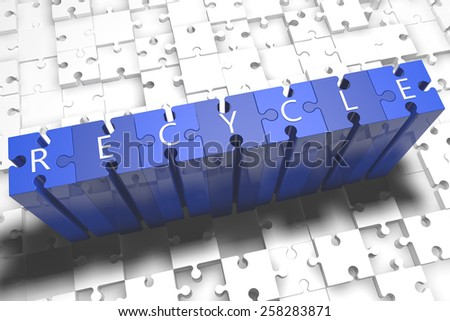 Recycle - puzzle 3d render illustration with block letters on blue jigsaw pieces  - stock photo
