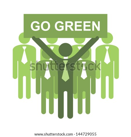 Recycle, Save The Earth or Stop Global Warming Concept Present By Group of Businessman With Green Go Green Sign Isolated on White Background - stock photo