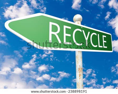 Recycle - street sign illustration in front of blue sky with clouds. - stock photo
