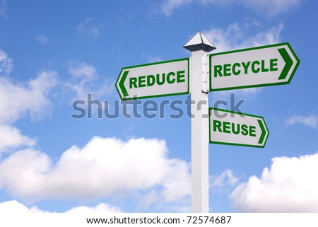 Recycling concept image of a signpost against a sky background with the 3 Rs in green text on the directional arrows, Reduce, recycle, reuse. - stock photo