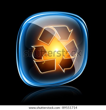 Recycling symbol icon neon, isolated on black background. - stock photo