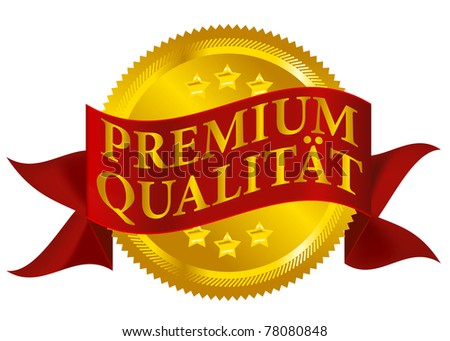 Red and Golden Premium Quality Seal Isolated on White - German Version - stock photo