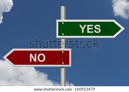 Red and green street signs with blue sky with words Yes and No, Yes versus No - stock photo