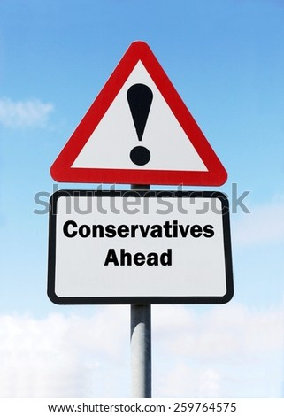 Red and white triangular road sign with a Conservative Party ahead concept against a partly cloudy sky background - stock photo