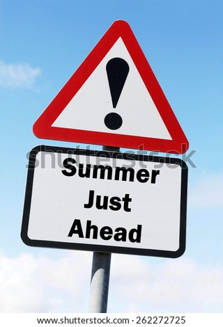 Red and white triangular warning road sign informing that Summer is Just Ahead concept against a partly cloudy sky background - stock photo