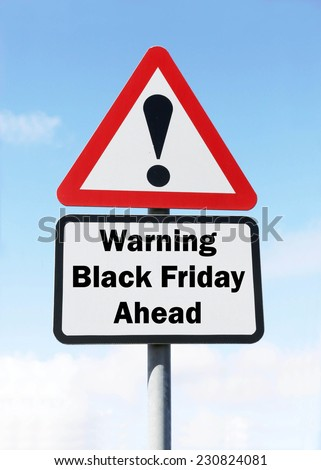 Red and white triangular warning road sign with a warning of Black Friday ahead concept against a partly cloudy sky background - stock photo