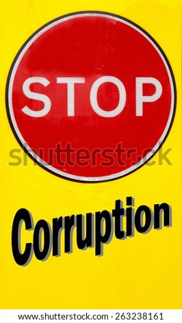 Red and yellow warning sign with a Stop Corruption concept  - stock photo