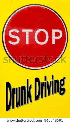 Red and yellow warning sign with a Stop Drunk Driving concept - stock photo