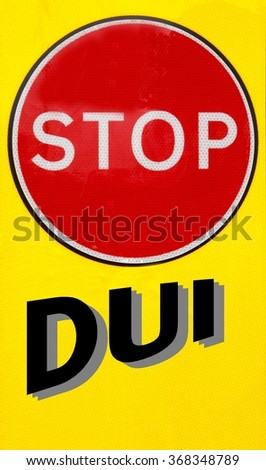 Red and yellow warning sign with a Stop DUI concept - stock photo