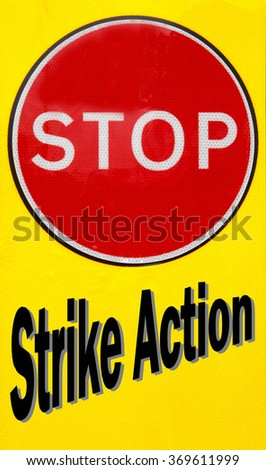 Red and yellow warning sign with a Stop Strike Action concept
