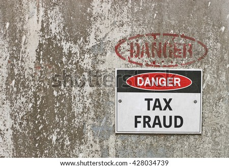 red, black and white Danger, Tax Fraud warning sign - stock photo