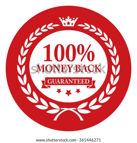 Red Circle 100% Money Back Guaranteed, Campaign Promotion, Product Label, Infographics Flat Icon, Sign, Sticker Isolated on White Background  - stock photo