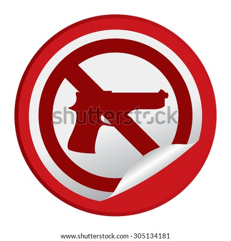 Red Circle No Gun Prohibited Sign Infographics , Sticker, Icon or Label Isolated on White Background  - stock photo