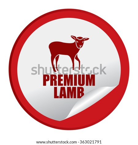 Red Circle Premium Lamb Product Label, Infographics Flat Icon, Peeling Sticker, Sign Isolated on White Background