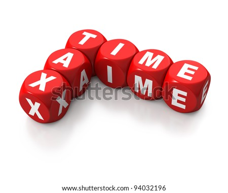 Red cubes or dice signaling TAX TIME on white background - stock photo