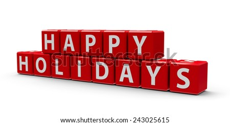 Red cubes with happy holidays on a white table, three-dimensional rendering - stock photo